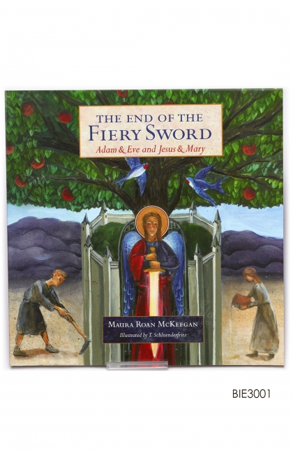 English Book - The End of The Fiery Sword: Adam & Eve and Jesus & Mary