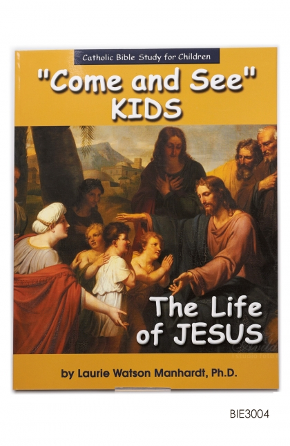 English Book - Come and See Kids: The Life of Jesus