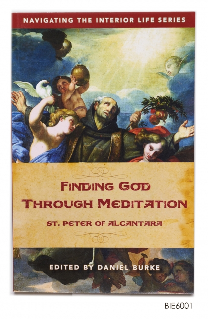 ENGLISH BOOK Finding God Through Meditation: St. Peter of Alcantara