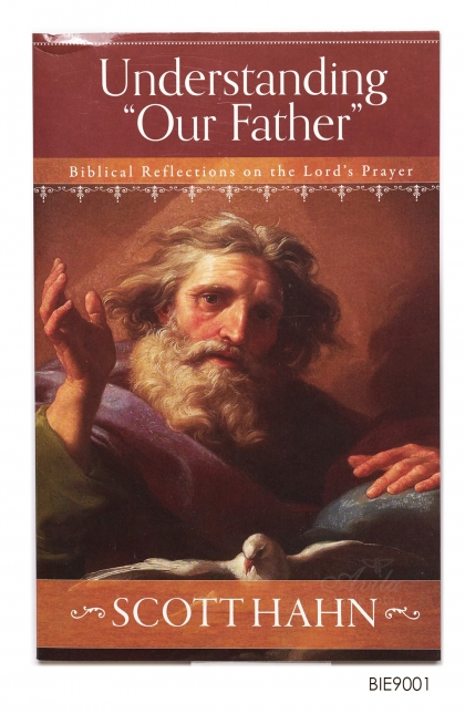 ENGLISH BOOK Understanding Our Father: Biblical Reflections on the Lord's Prayer