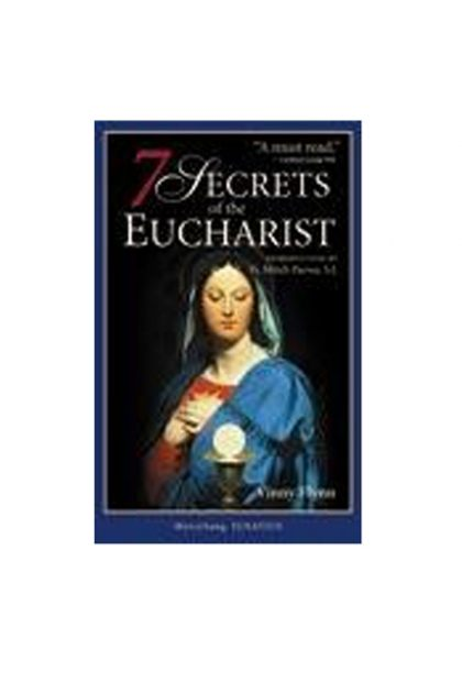 SEVEN SECRETS OF THE EUCARIST (PAPERBACK)