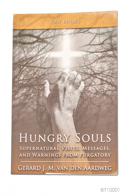 ENGLISH BOOK Hungry Souls: Supernatural Visits, Messages, and Warnings from Purgatory