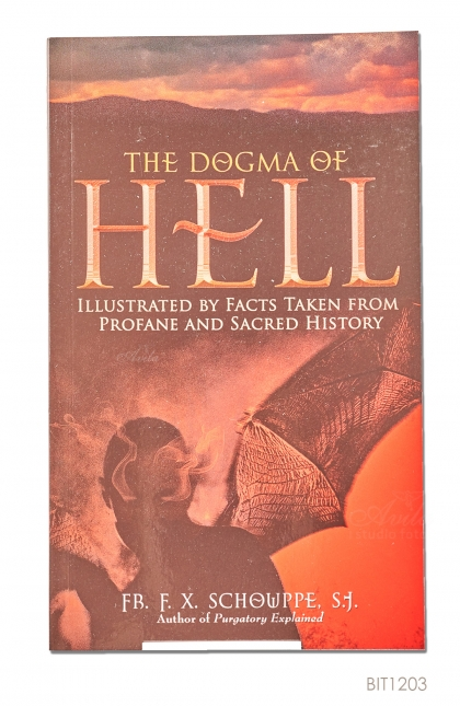 ENGLISH BOOK The Dogma Of Hell Illustrared By Facts Taken From Profane And Sacred History