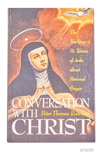 ENGLISH BOOK Conversation with Christ: The Teachings of St. Teresa of Avila about Personal Prayer