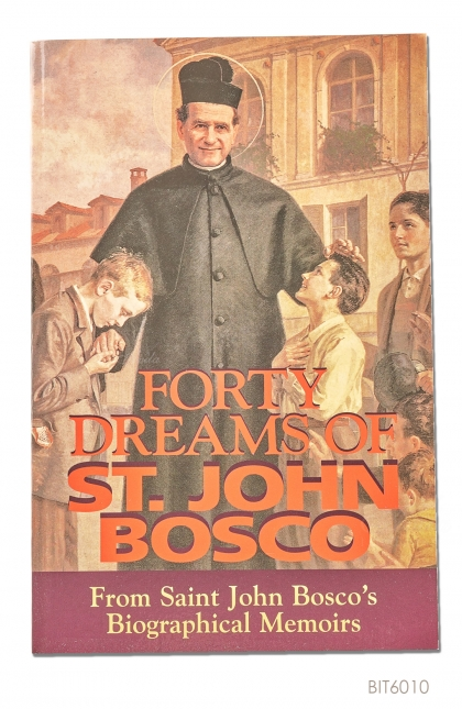 ENGLISH BOOK Forty Dreams of St. John Bosco: From Saint John Bosco's Biographical Memoirs