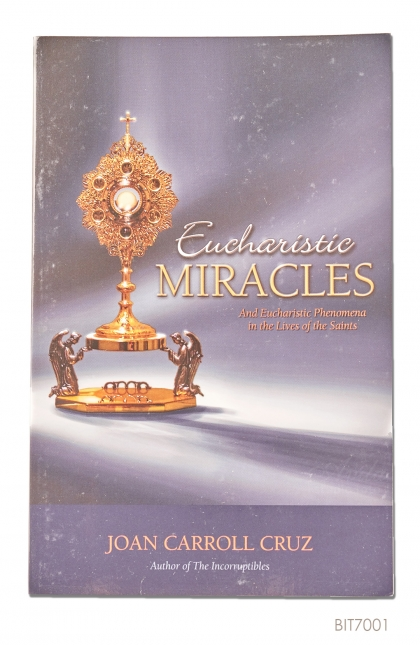 ENGLISH BOOK Eucharistic Miracles: And Eucharistic Phenomenon in the Lives of the Saints