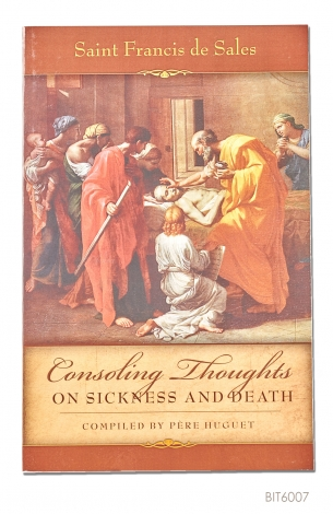 ENGLISH BOOK Consoling Thoughts of St. Francis de Sales: On Sickness and Death